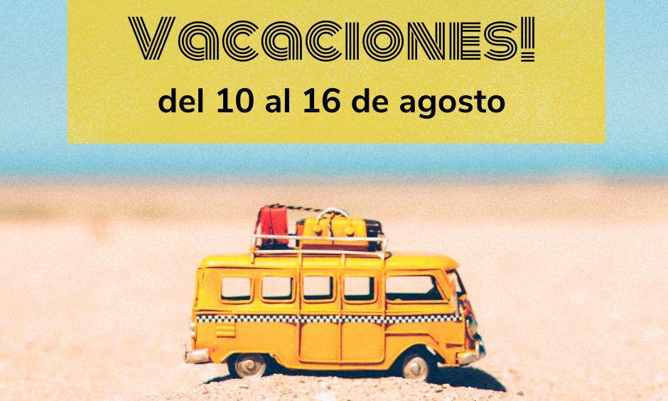 Vacaciones verano 2020 OAX
