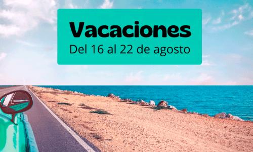 vacaciones 2021 agosto oax